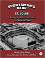 Sportsman's Park in St. Louis: Home of The Browns and Cardinals at Grand and Dodier